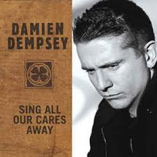 Image of Damien Dempsey - Sing All Our Cares Away - 4 Track CD Single