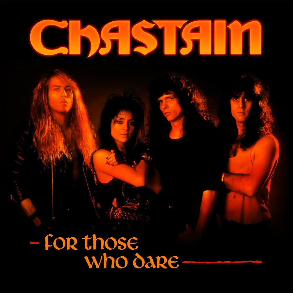 Image of CHASTAIN - For Those Who Dare (Anniversary Edition)