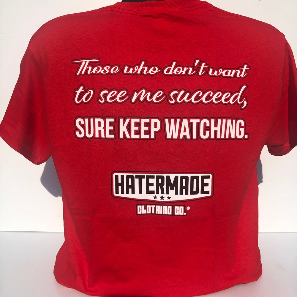 """Image of RED - """"Sure Keep Watching"""" by Hatermade Clothing Co."""