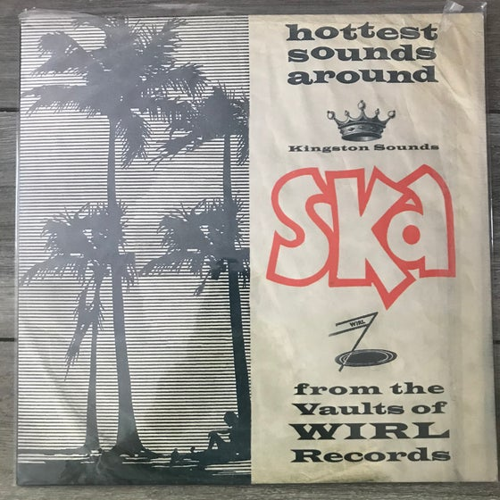 Image of Various - Ska From The Vaults Of WIRL Records: Hottest Sounds Around Vinyl LP