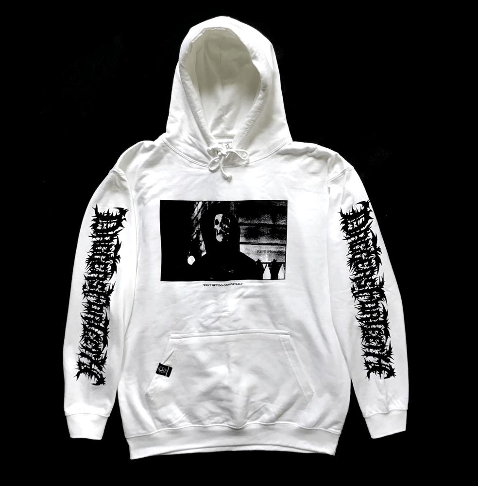 Image of DONT GET TOO COMFORTABLE - Hooded Sweatshirt