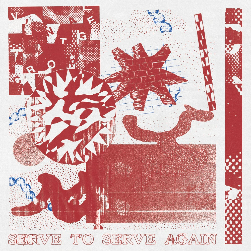 Image of VINTAGE CROP - 'Serve To Serve Again' LP (pre-order)