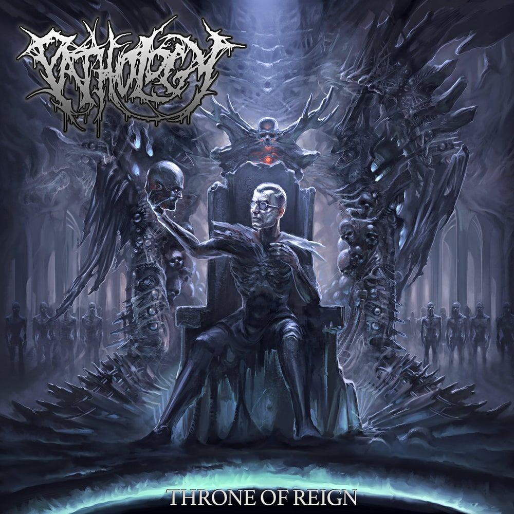Image of Pathology - Throne Of Reign CD