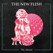 Image of New Flesh - The Absurd LP