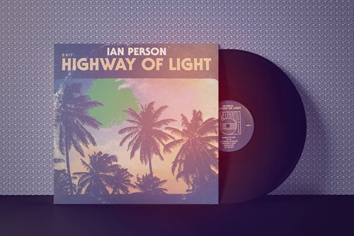 Ian Person - Highway Of Light