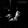 Luna Honey / Peace Will Grind You Down