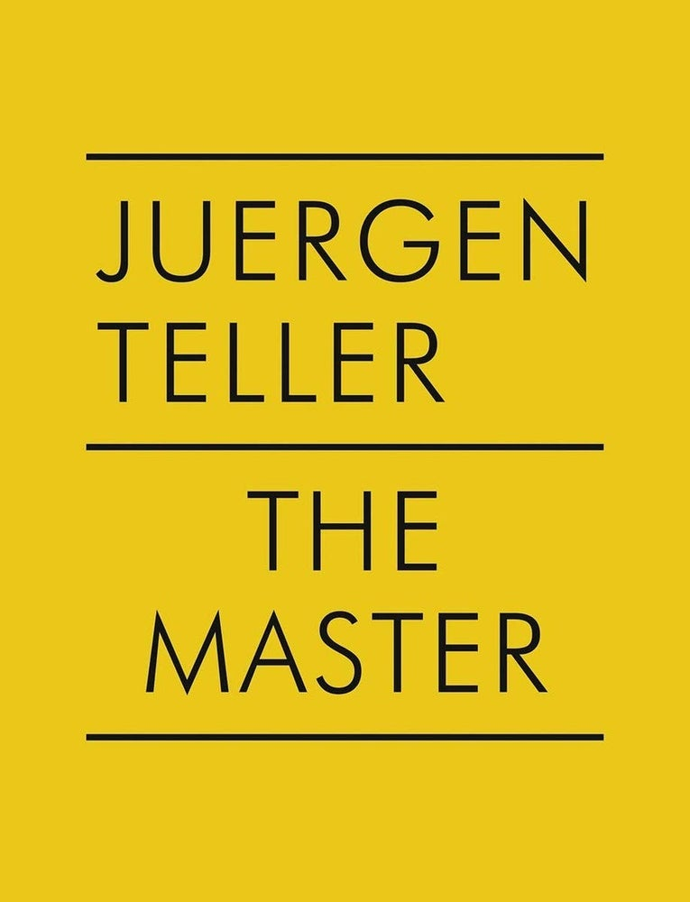 Image of Juergen Teller: The Master IV