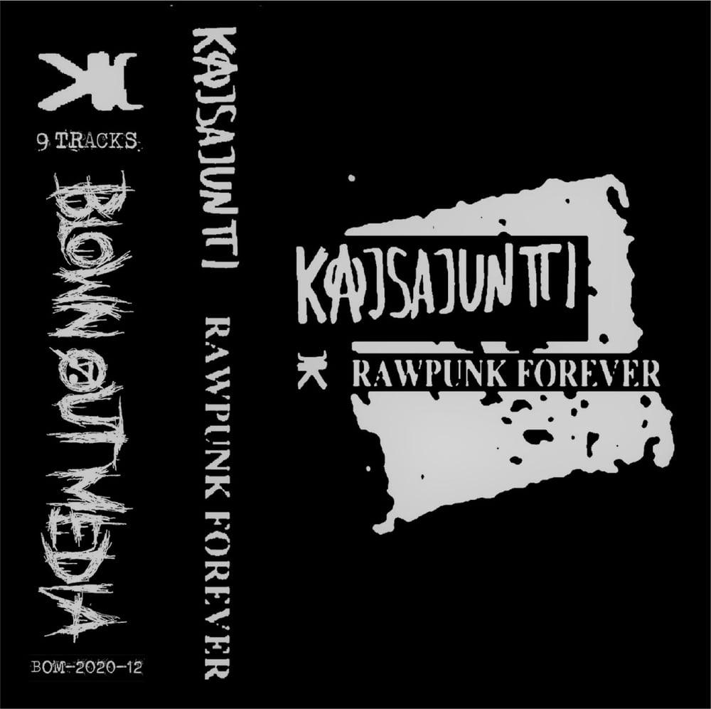 Image of Kajsajuntti Rawpunk Forever cassette tape