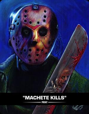 MACHETE KILLS - PRINT