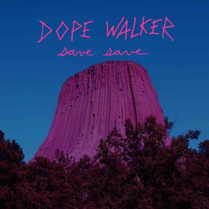 Image of Dope Walker - Save Save (LP) - Now Shipping!