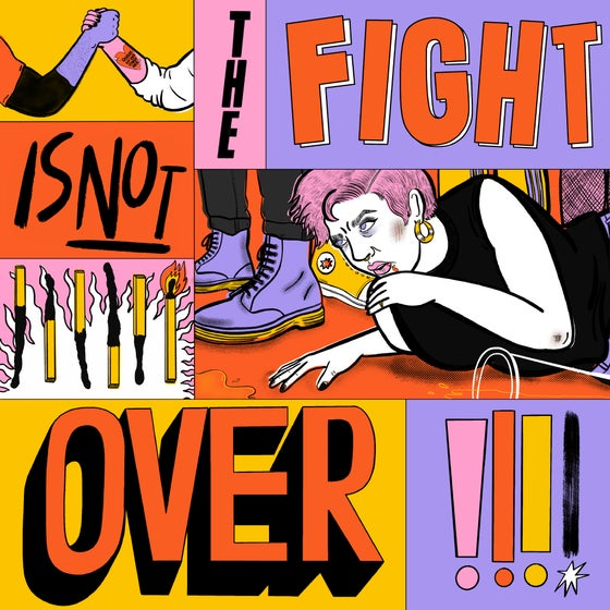 Image of The Fight Is Not Over - 12 inch vinyl