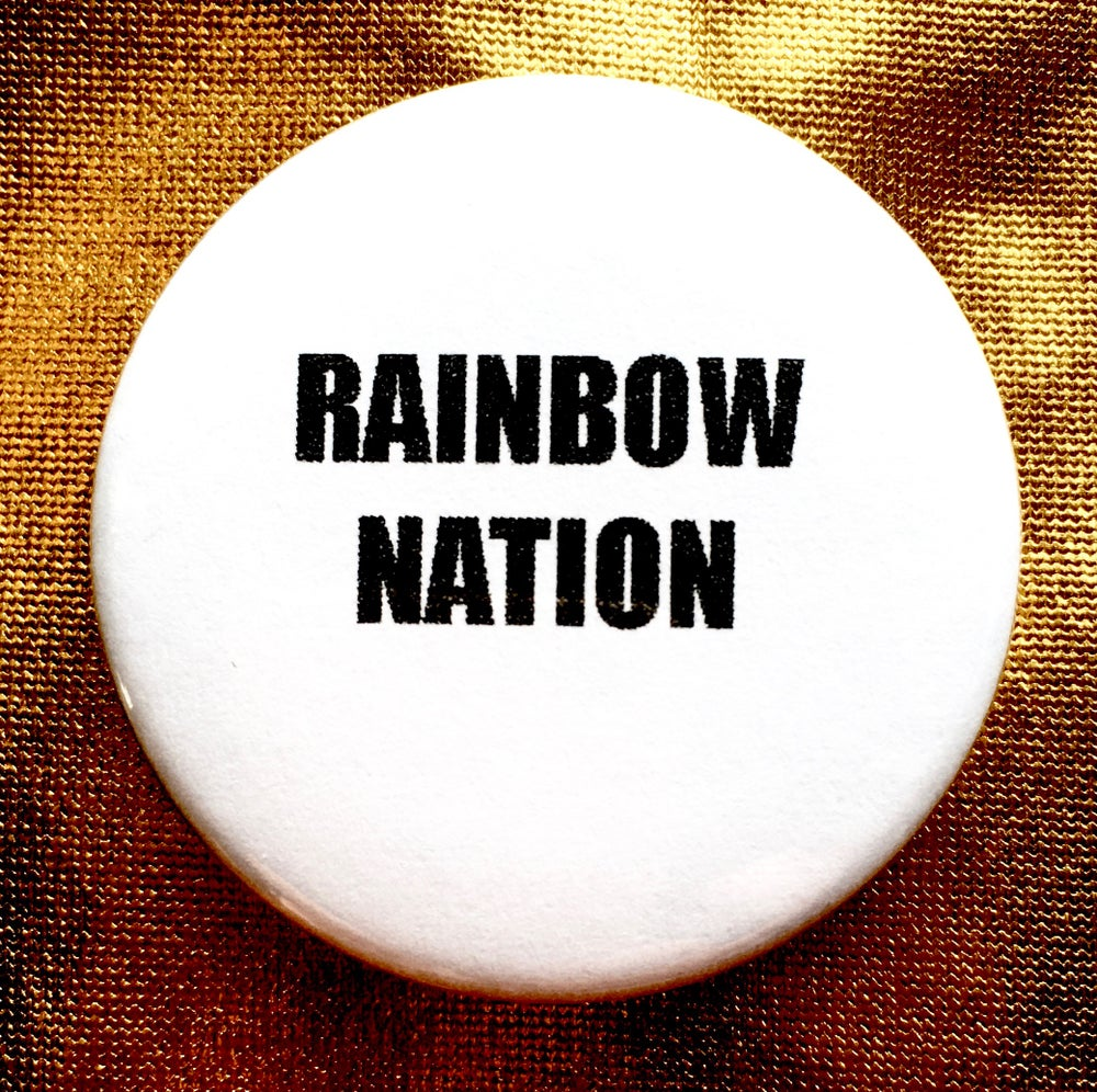 Image of BUTTON #32 (Rainbow Nation)