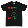 Don't Worry, Be Happy 😊  Black