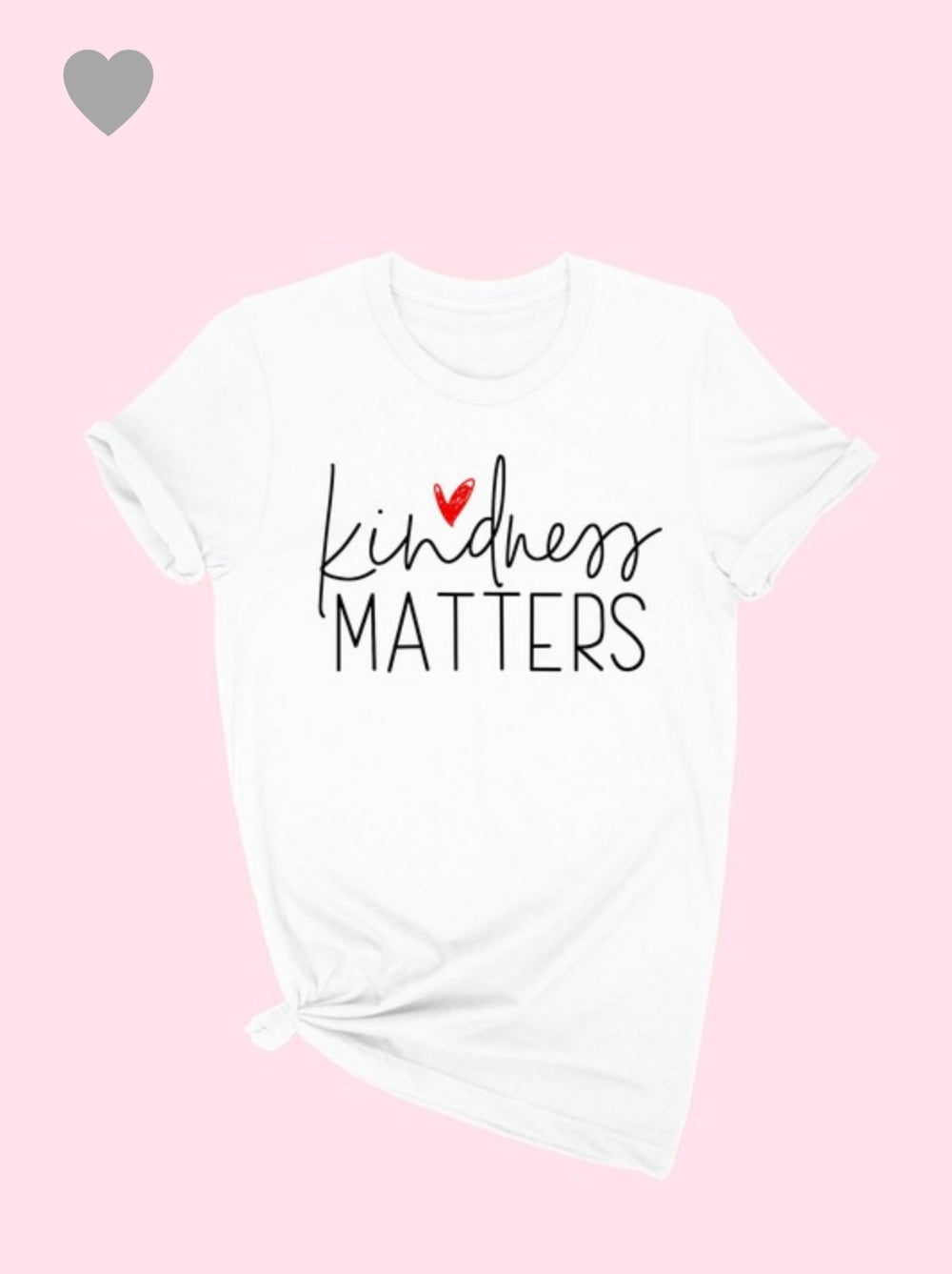 Image of KINDNESS MATTERS GRAPHIC T-SHIRT