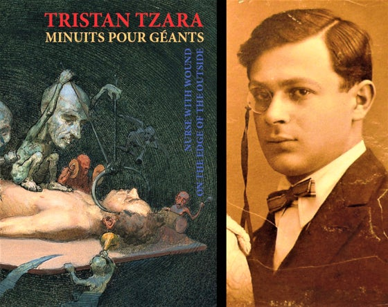 Image of A Paraître : Minuits pour géants de Tristan Tzara & Nurse With Wound