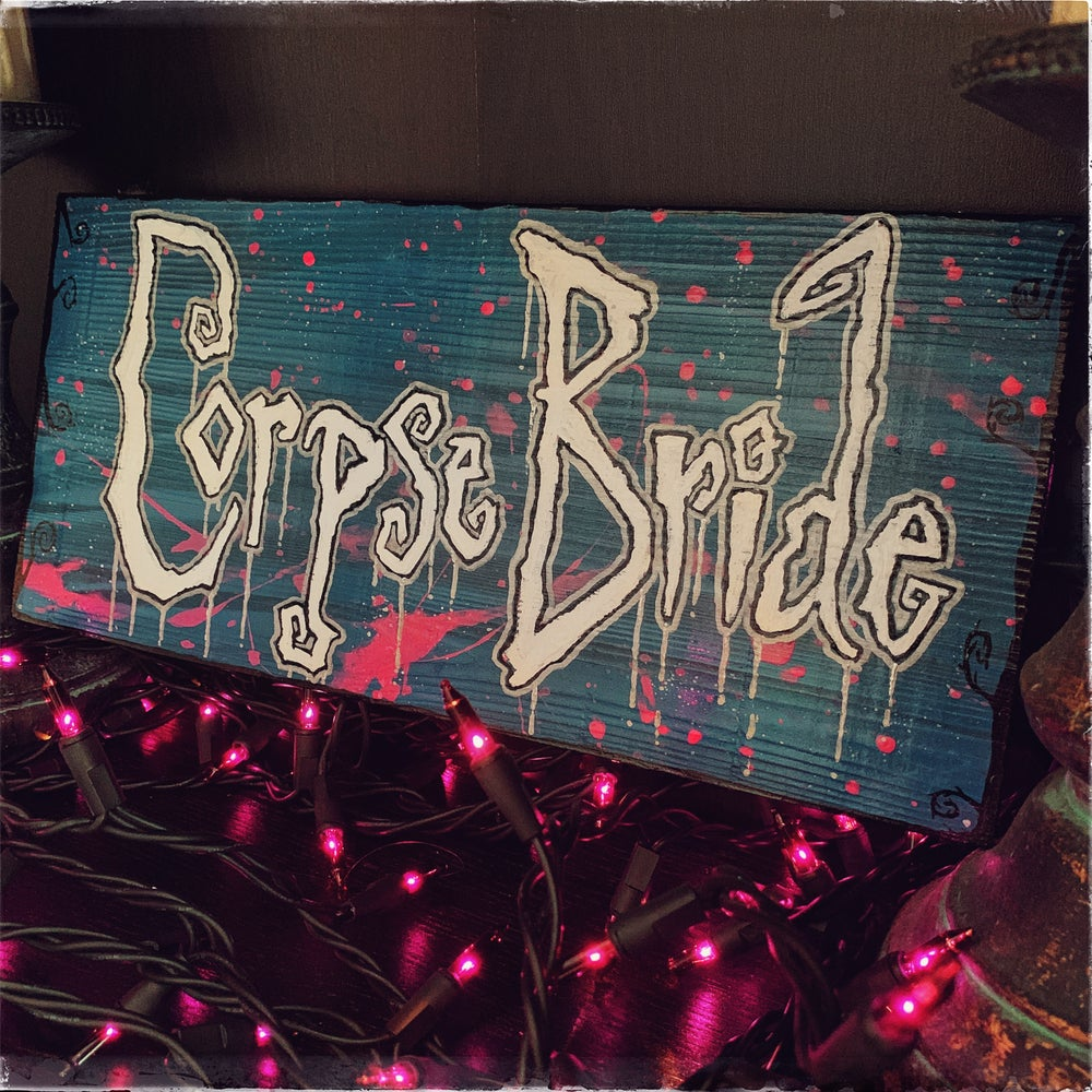 Image of Corpse Bride Decor Sign