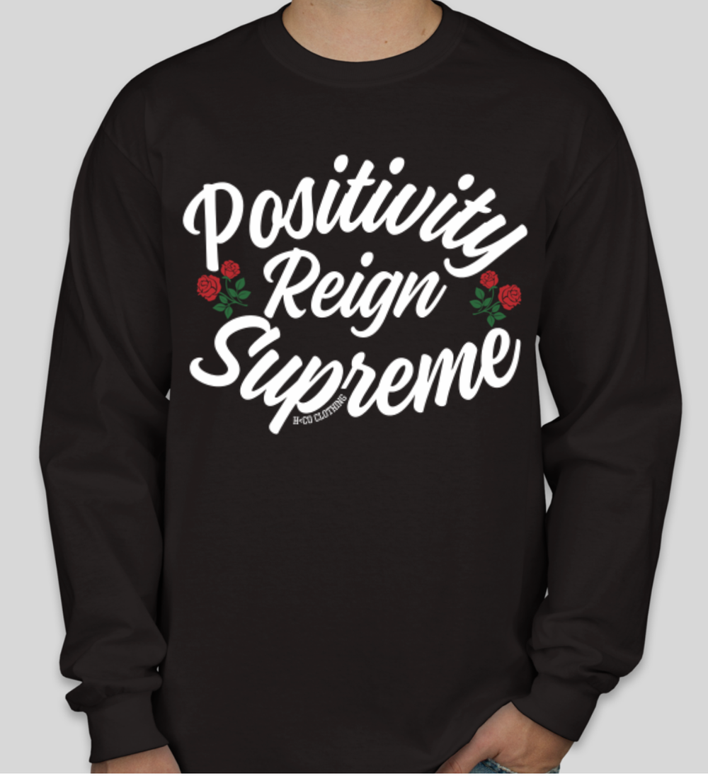 Image of Positivity Reign Supreme (LS)