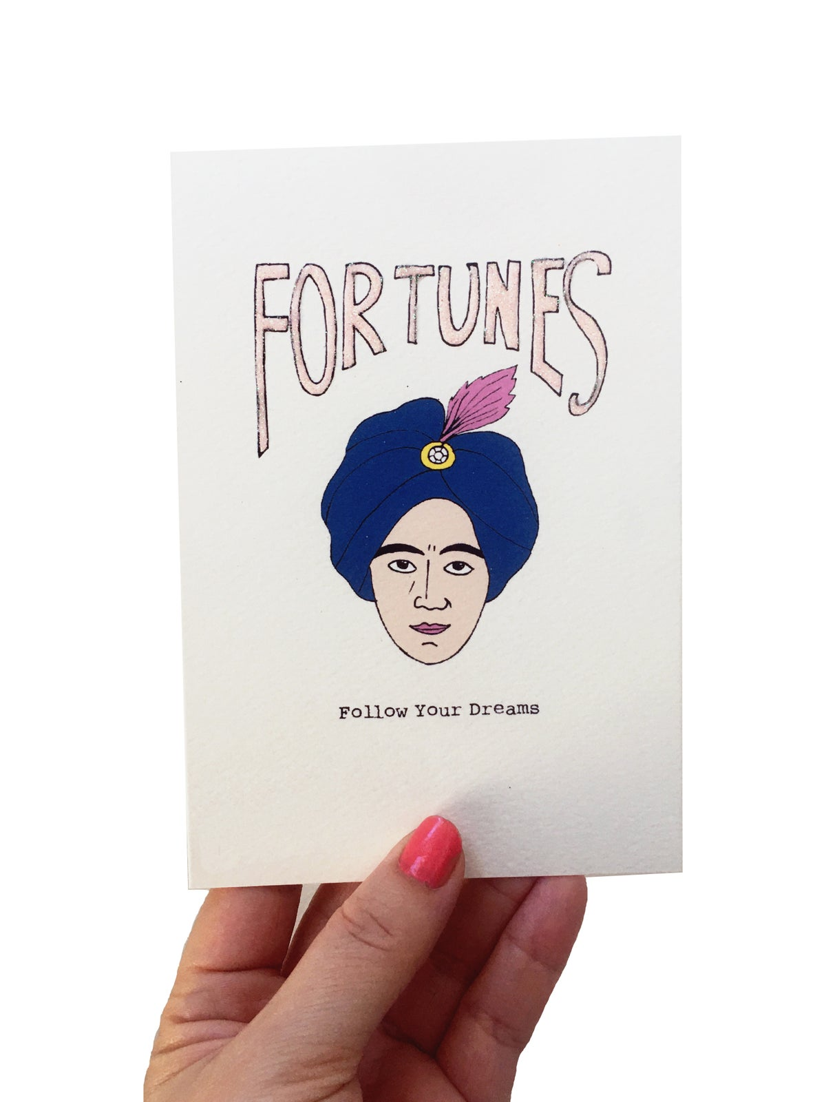 Follow Your Dreams Fortunes Card