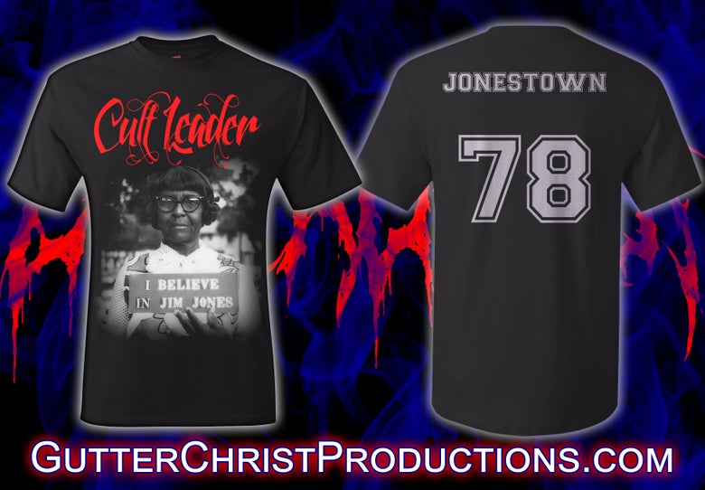 Image of CULT LEADER JIM JONES FOLLOWER T SHIRT (PREORDER SHIPS JULY 10TH)