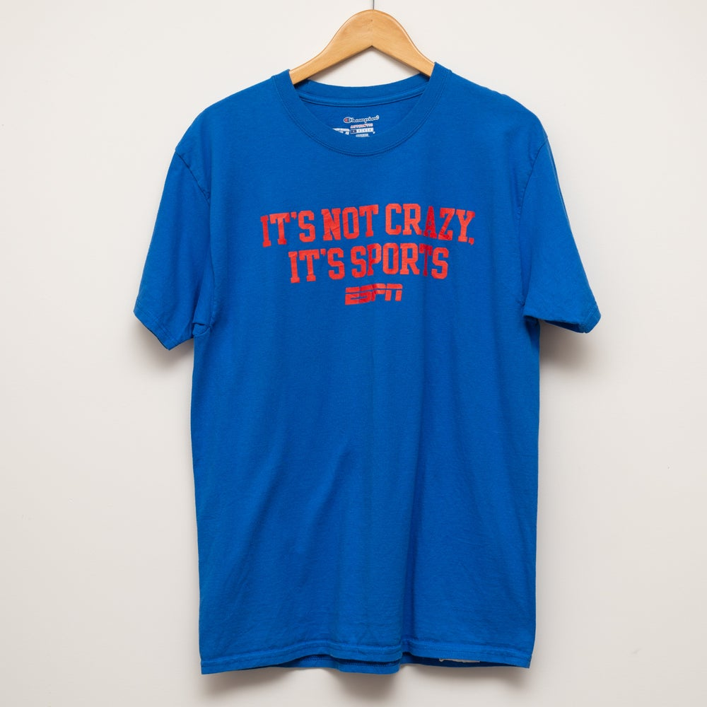 Image of Champion Its Not Crazy Its Sports Tee Size L