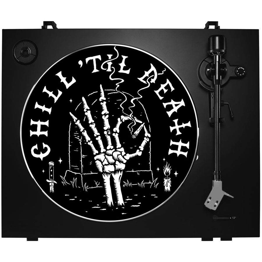Image of CHILL 'TIL DEATH - Slipmat For Turntable
