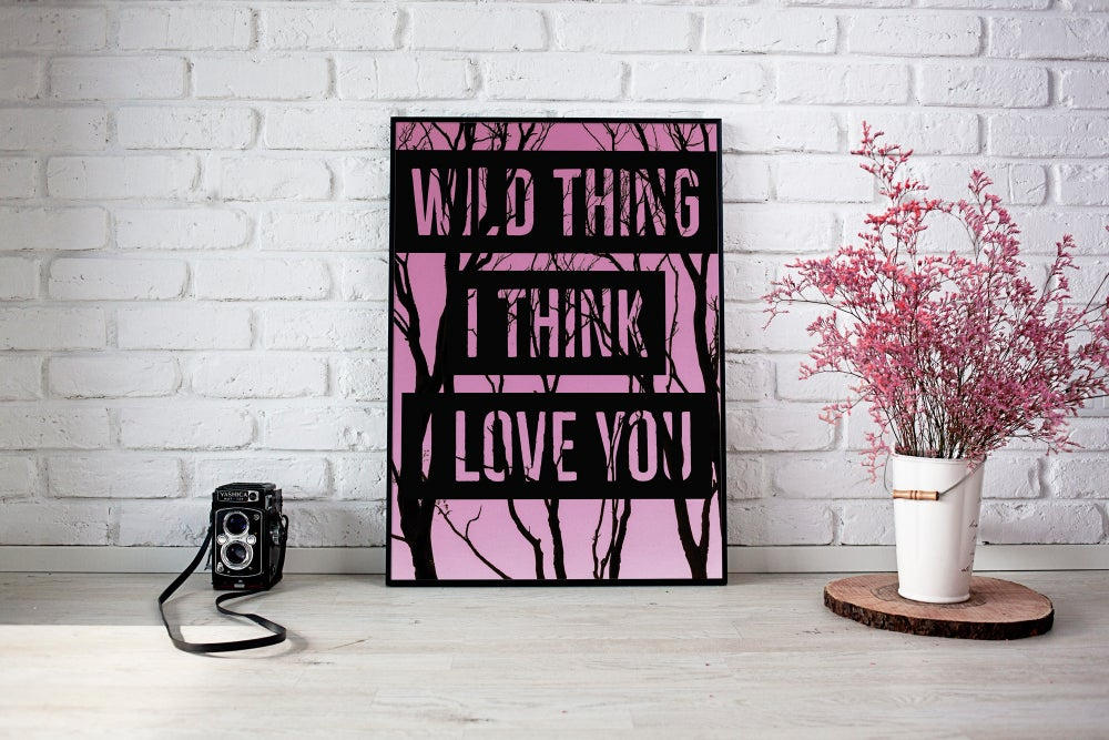 Wild Thing, I Think I Love You