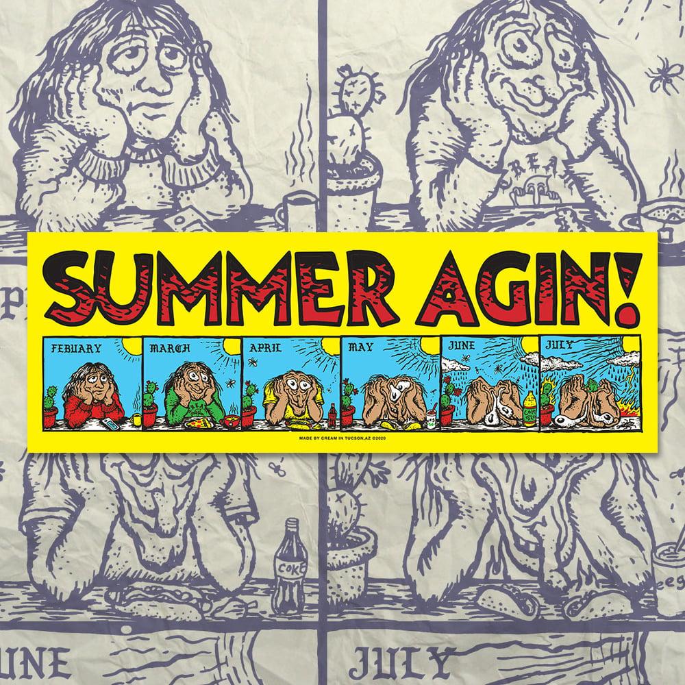"""SUMMER AGIN"" - 10"" x 3.5"" Bumper Sticker"