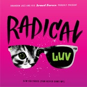 "Image of T-Shirt/Radical Luv 7"" Combo Pack"