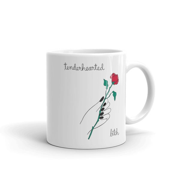 Image of Tenderhearted Bitch Mug