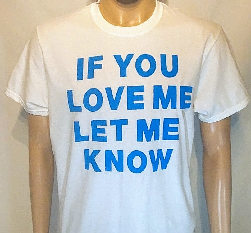 "Image of DIDACTIC - ""If you love me"" Tee"