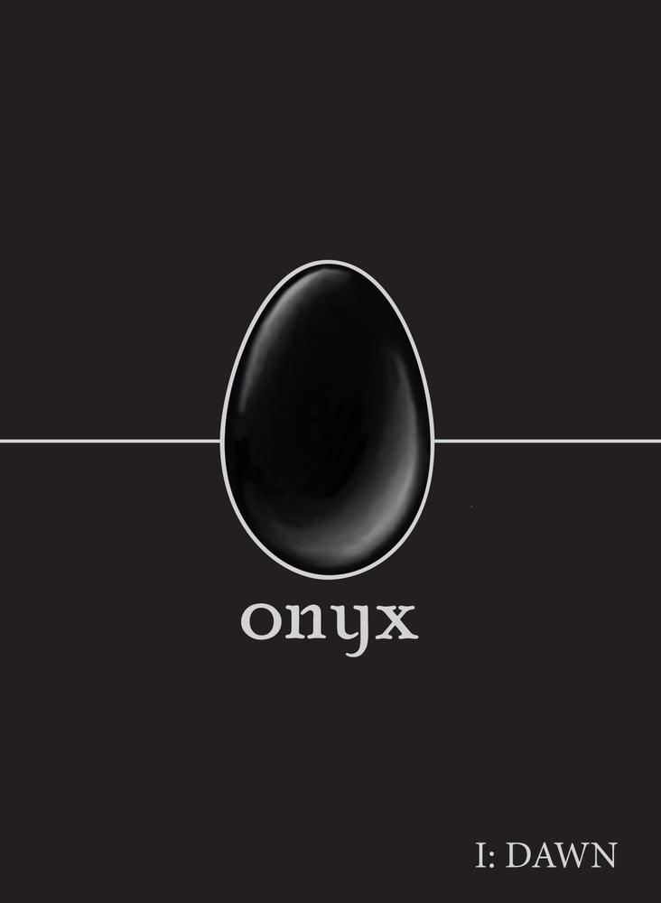 Image of Onyx Magazine I: DAWN