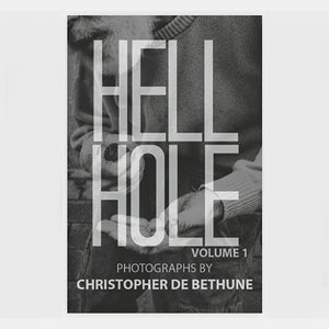 HELL HOLE by Christopher De Bethune
