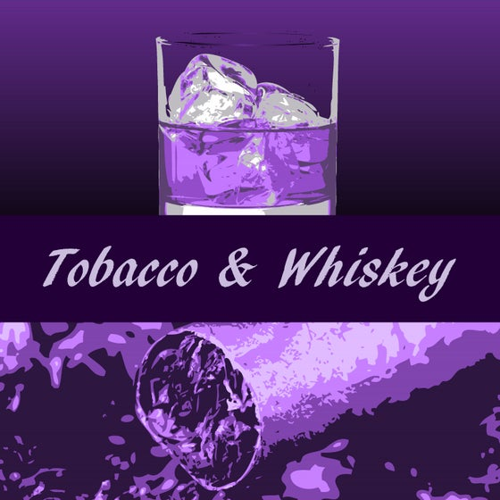 Image of Tobacco & Whiskey