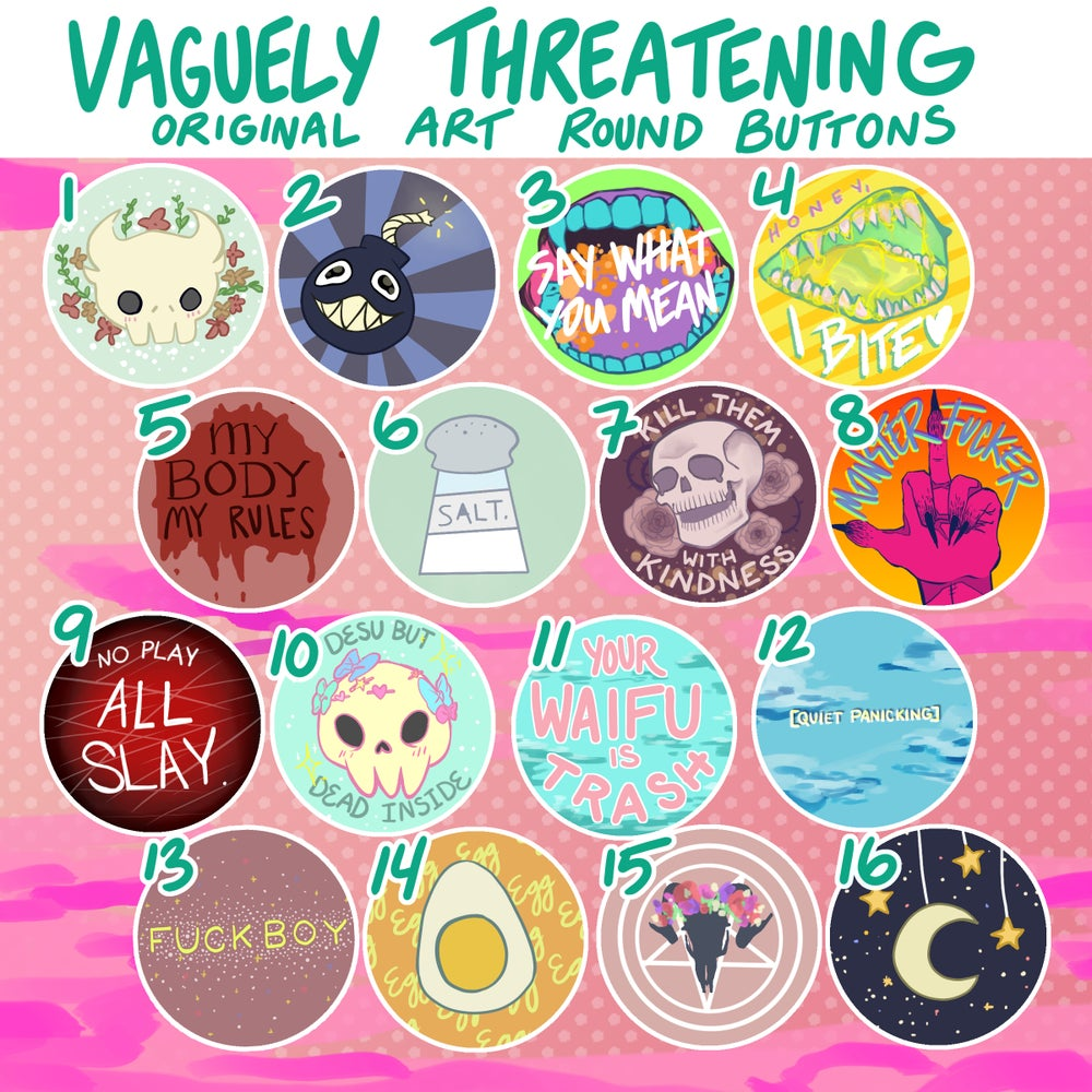 Vaguely Threatening Aesthetic Buttons!
