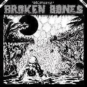 """Image of BROKEN BONES - """"DECAPITATED"""" Lp"""
