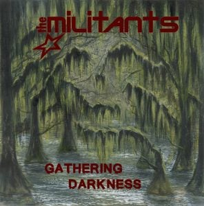 Image of The Militants - Gathering Darkness LP