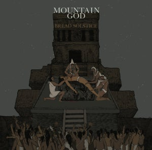 Image of Mountain God - Bread Solstice LP