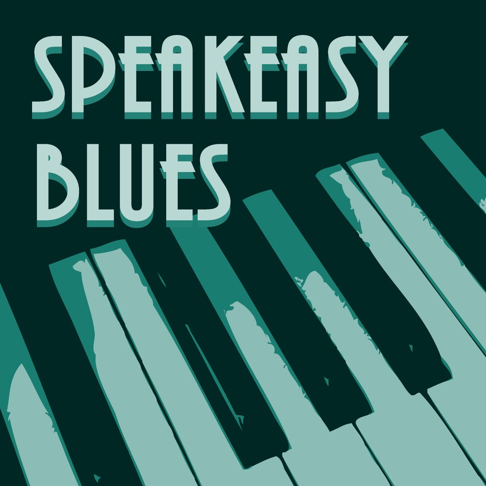 Image of SpeakEasy Blues