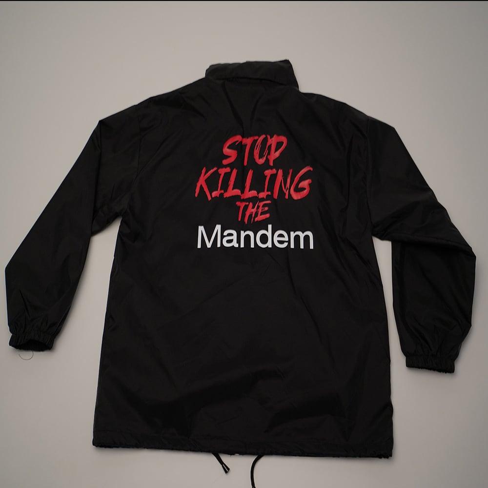 Image of STOP KILLING THE MANDEM WINDBREAKER