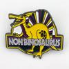 Non Binosaurus Enamel Pin