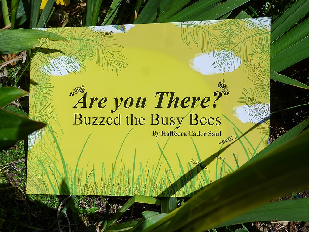 Are You There? Buzzed the Busy Bees