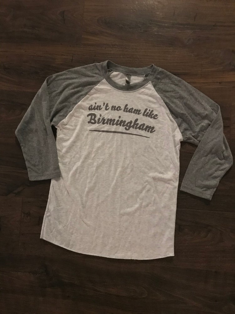 Image of Ain't no ham like Birmingham Baseball Tee