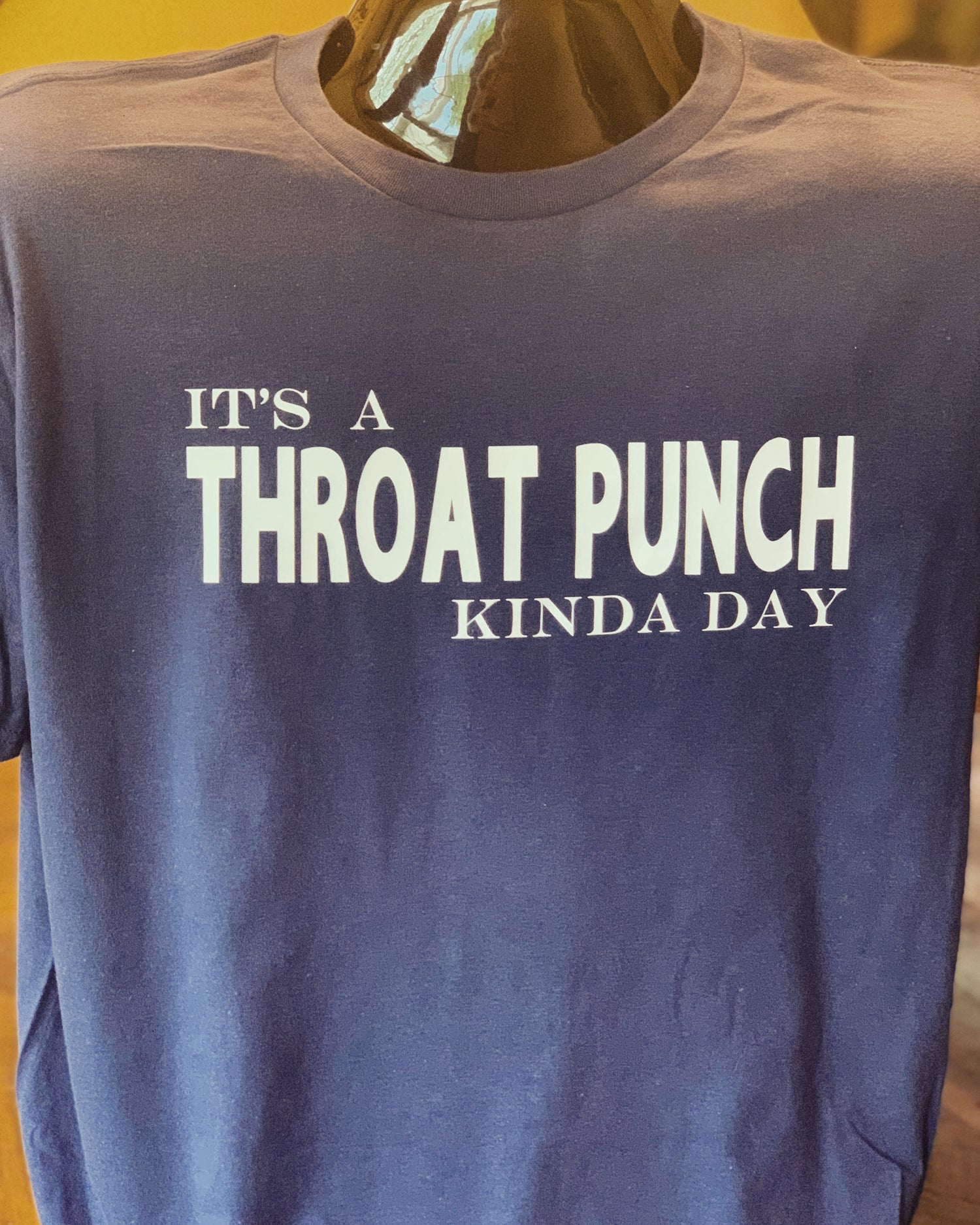 Image of It's A Throat Punch Kinda Day