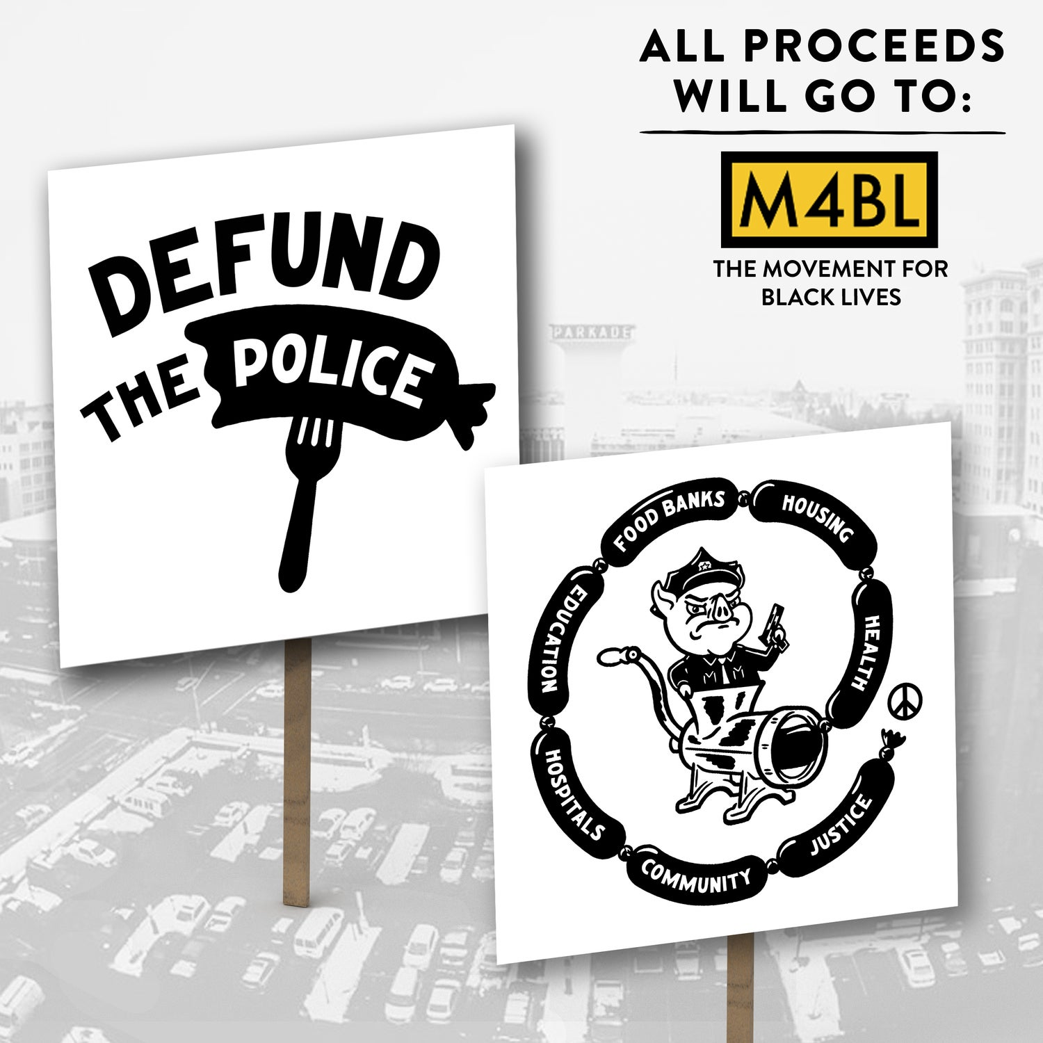 Defund The Police: Protest Sign