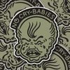 No Cry Babies Sticker