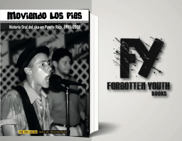 Image of Moviendo Los Pies: Historia Oral del Ska en Puerto Rico, 1990-2020.