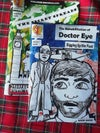Book 4: The Rehabilitation of Doctor Eye (Issue 7&8)