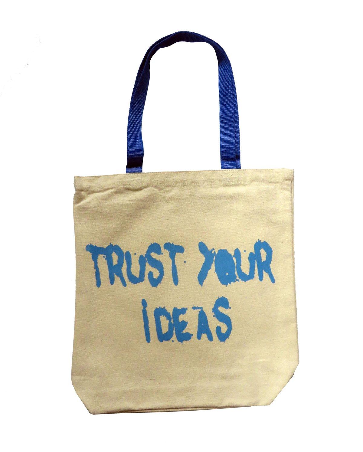 Trust Your Ideas Bag (Blue Straps)