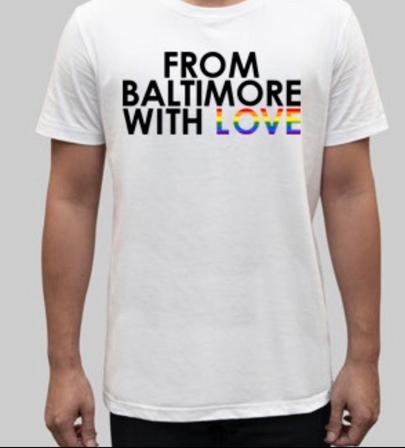 Image of From Baltimore With Love PRIDE Limited Edition
