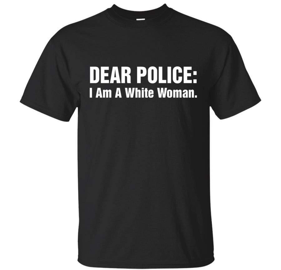 Image of Dear Police: … T Shirt